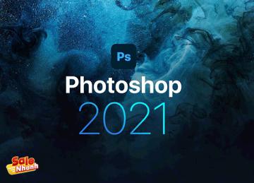 [Review] Đánh giá Adobe Photoshop 2021 Full Crack - Tải và cài đặt